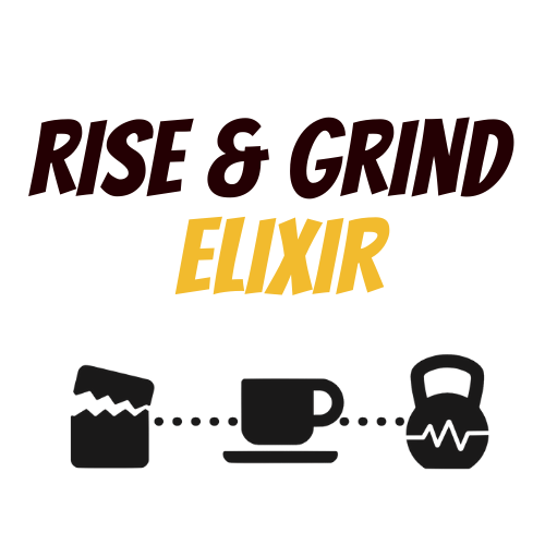 Rise and Grind Elixir